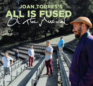 West Coast Rocker Of The Musical is the latest from jazz phenom Joan Torres